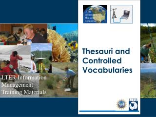 Thesauri and Controlled Vocabularies