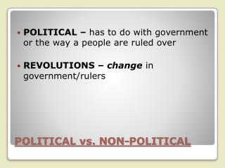 POLITICAL vs. NON-POLITICAL