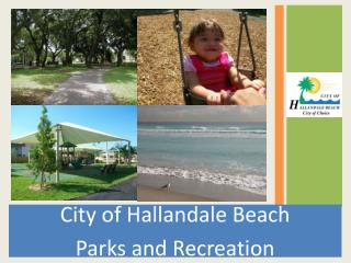 City of Hallandale Beach  Parks and Recreation