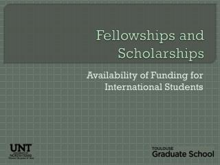 Fellowships and Scholarships