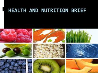 Health and Nutrition  Brief