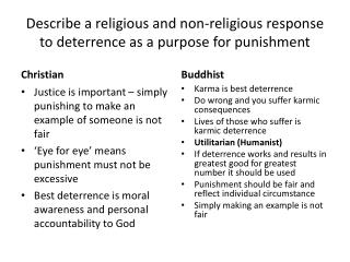 Describe a  religious and non-religious response to deterrence as a purpose for punishment