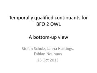 Temporally qualified continuants for BFO 2 OWL A bottom-up view