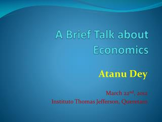 A Brief Talk about Economics