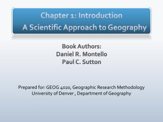 Chapter 1: Introduction A  S cientific  A pproach to Geography