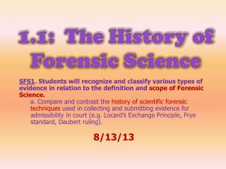 1.1:  The History of Forensic Science