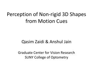 Perception  of Non-rigid 3D Shapes from Motion Cues