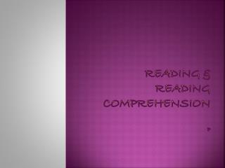 Reading & Reading Comprehension P