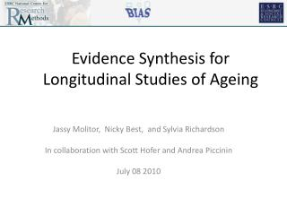 Evidence Synthesis for Longitudinal Studies of Ageing