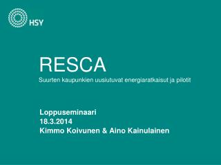 RESCA Suurten kaupunkien uusiutuvat energiaratkaisut ja pilotit