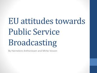 EU attitudes towards Public Service Broadcasting