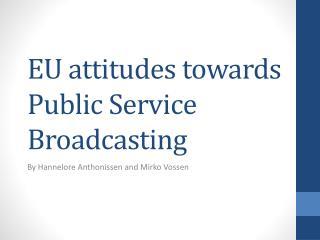 EU attitudes towards Public Service Broadcasting