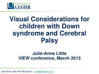 Julie-Anne Little PhD MCOptom    ja.little@ulster.ac.uk
