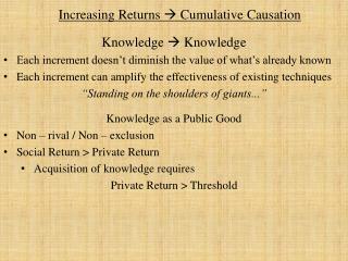 Increasing Returns   Cumulative Causation