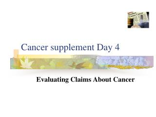 Cancer supplement Day 4