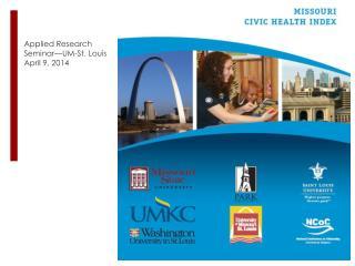 Applied Research Seminar—UM-St. Louis April 9, 2014