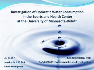 Investigation of Domestic Water Consumption  in the Sports and Health Center  at the University of Minnesota-Duluth