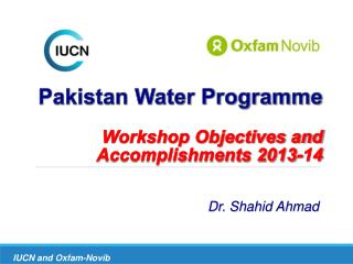Pakistan Water Programme  Workshop Objectives and Accomplishments 2013-14