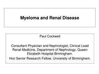 Myeloma and  Renal Disease