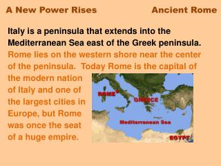 A New Power Rises                   Ancient Rome