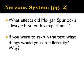 Nervous System (pg. 2)