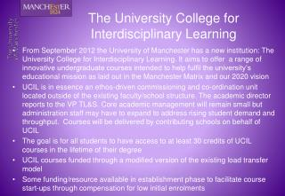 The University College for Interdisciplinary Learning