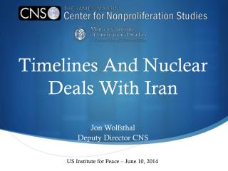 Timelines And Nuclear Deals With Iran