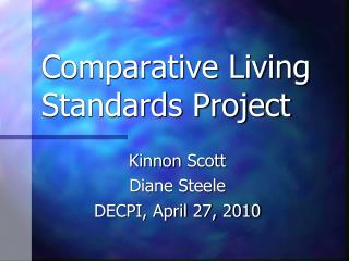 Comparative Living Standards Project