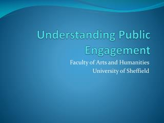 Understanding Public Engagement