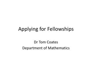 Applying for Fellowships
