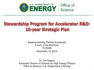 Stewardship Program for Accelerator R&D:  10-year Strategic Plan