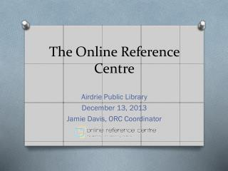 The Online Reference Centre