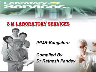 IHMR-Bangalore Compiled By Dr Ratnesh Pandey
