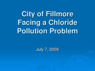 City of Fillmore Facing a Chloride Pollution Problem