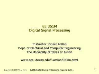 EE 351M Digital Signal Processing