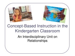 Concept-Based Instruction in the Kindergarten Classroom