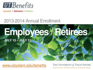 2013-2014 Annual Enrollment Employees JULY 15 – JULY 31