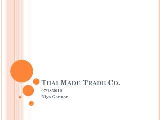 Thai Made Trade Co.