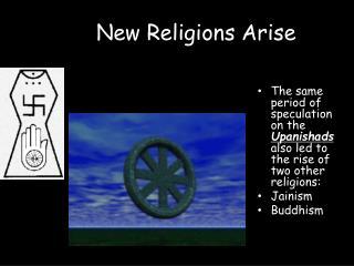 New Religions Arise