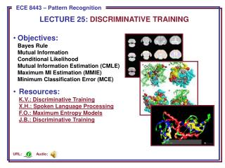 LECTURE  25:  DISCRIMINATIVE TRAINING
