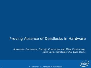 Proving Absence of Deadlocks in Hardware