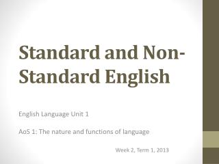 Standard and Non-Standard English
