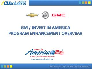 GM / Invest in America  Program Enhancement overview