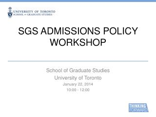 SGS ADMISSIONS POLICY WORKSHOP