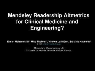 Mendeley Readership  Altmetrics  for Clinical Medicine and  Engineering?