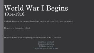 World War I Begins 1914-1918