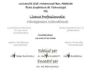Université Sidi Mohammed Ben Abdellah École Supérieure de Technologie Fès