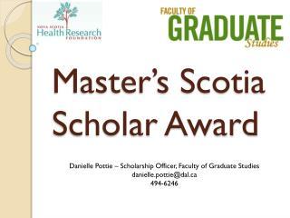 Master's  Scotia  Scholar Award