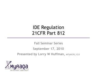 IDE Regulation 21CFR Part 812