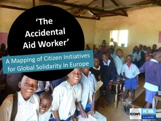 �The Accidental Aid Worker�